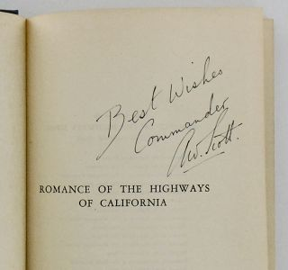 ROMANCE OF THE HIGHWAYS OF CALIFORNIA; Unusual and Interesting Facts and Stories Ablout the Golden State