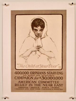 "ORIGINAL WWI POSTER: ""THE CHILD AT YOUR DOOR"" 1917 LINEN-BACKED. American Committee For Relief In..."