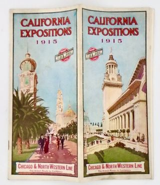 """CALIFORNIA EXPOSITIONS 1915"" ORIGINAL RR PAMPHLET. Chicago, Northwestern Railroad"