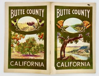 BUTTE COUNTY, SACRAMENTO VALLEY, CALIFORNIA. WHAT BUTTE COUNTY OFFERS THE HOMESEEKER.