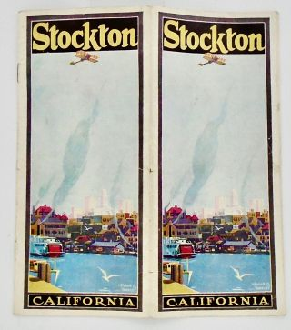 ORIGINAL STOCKTON CALIFORNIA CHAMBER OF COMMERCE BROCHURE . CIRCA 1925. Stockton Chamber of Commerce