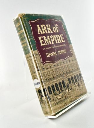 ARK OF EMPIRE. SAN FRANCISCO'S MONTGOMERY BLOCK. Idwall JONES