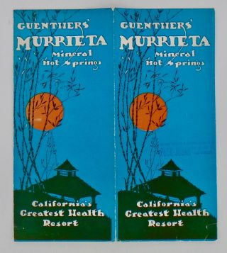 1927 GUENTHER'S MURRIETA HOT SPRINGS (CALIFORNIA) BROCHURE; Mineral Hot Springs. ANON