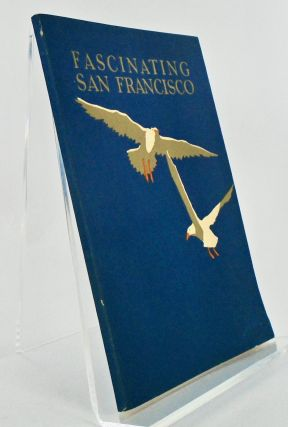 FASCINATING SAN FRANCISCO. Fred BRANDT, Andrew Y. WOOD