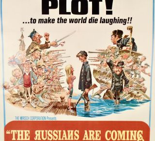 "ORIGINAL ONE-SHEET MOVIE POSTER: ""THE RUSSIANS ARE COMING. THE RUSSIANS ARE COMING"". LINEN-BACKED"