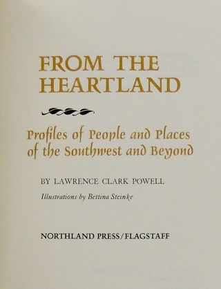 FROM THE HEARTLAND.; Profiles of People and Places of the Southwest and Beyond