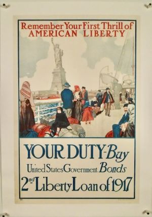 "ORIGINAL WWI POSTER: ""REMEMBER YOUR FIRST THRILL OF LIBERTY"" LINEN-BACKED. Unknown Artist"