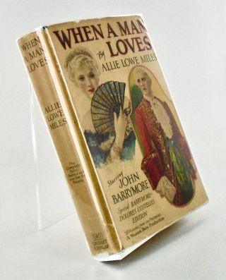 WHEN A MAN LOVES; The Story of a Deathless Passion Based on the Motion Picture Story. Allie Lowe...