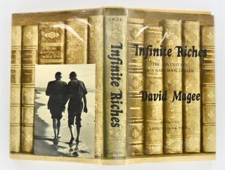 INFINITE RICHES. THE ADVENTURES OF A RARE BOOK DEALER (SIGNED)