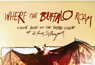 """ORIGINAL ONE-SHEET MOVIE POSTER: """"WHERE THE BUFFALO ROAM"""" 1980 LINEN MOUNTED; """"A Movie Based on the Legend of Dr. Hunter S. Thompson"""""""