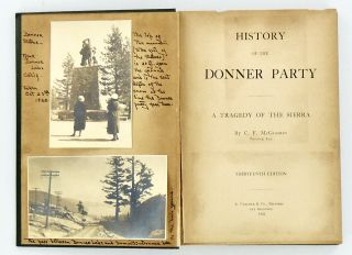 HISTORY OF THE DONNER PARTY. A TRAGEDY OF THE SIERRA