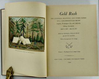 GOLD RUSH: THE JOURNALS, DRAWINGS AND OTHER PAPERS