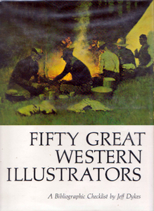 FIFTY GREAT WESTERN ILLUSTRATORS. A Bibliographic Checklist. Jeff DYKES