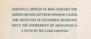 FAREWELL SPEECH OF KING EDWARD THE EIGHTH BROADCAST FROM WINDSOR CASTLE THE TENTH DAY OF DECEMBER, MCMXXXVI, WITH THE INSTRUMEN