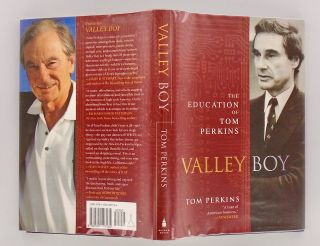VALLEY BOY. THE EDUCATION OF TOM PERKINS